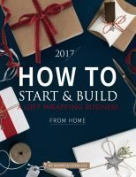 How To Start & Build A Gift Wrapping Business From Home by Pretty Present™