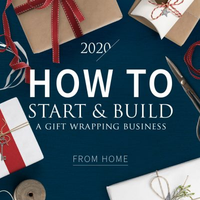 How to start and build a gift wrapping business from home by Pretty Present