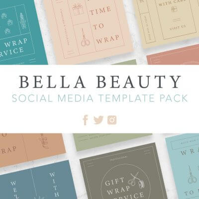Bella Beauty Social Media Template Pack for Professional Gift Wrappers by Pretty Present
